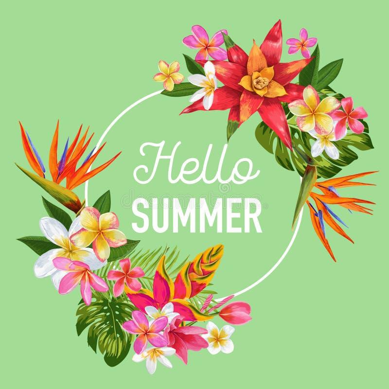 Hello Summer Tropic Design. Tropical Flowers Background for Poster, Sale Banner, Placard, Flyer. Floral Vintage royalty free illustration