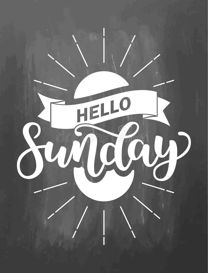 Hello Sunday lettering quote, Hand drawn calligraphic sign. illustration on chalkboard background. Typographic royalty free stock photos