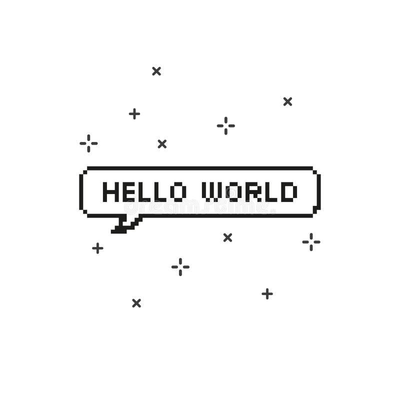 Hello värld i konst för PIXEL för bit för anförandebubbla 8 stock illustrationer