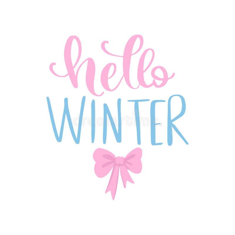 Hello vinter - dragen vektorhand märka uttryck stock illustrationer