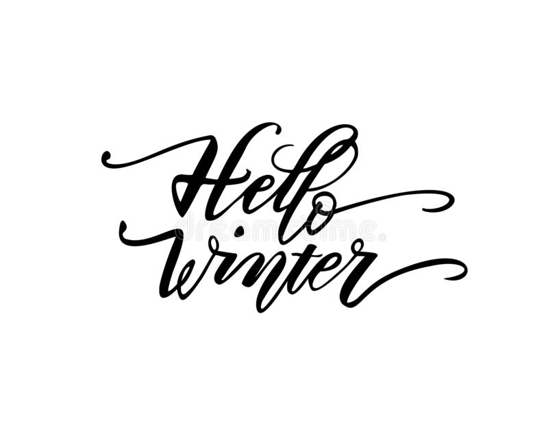 Hello winter. Hand drawn calligraphy and brush pen lettering. design for holiday greeting card and invitation of seasonal winter h royalty free illustration
