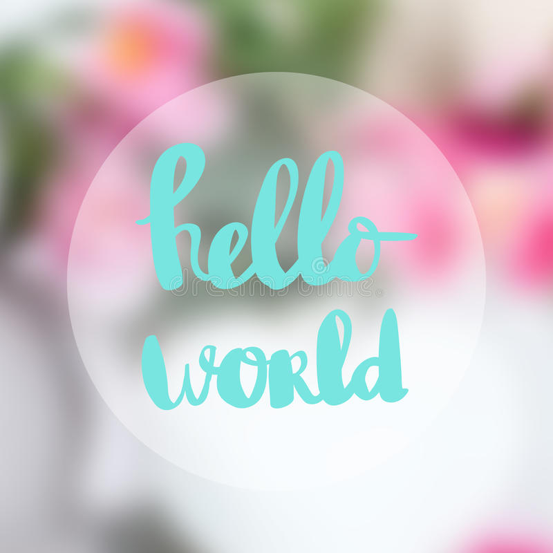 Wallpaper Helloworld: Inscription Quote Stock Images