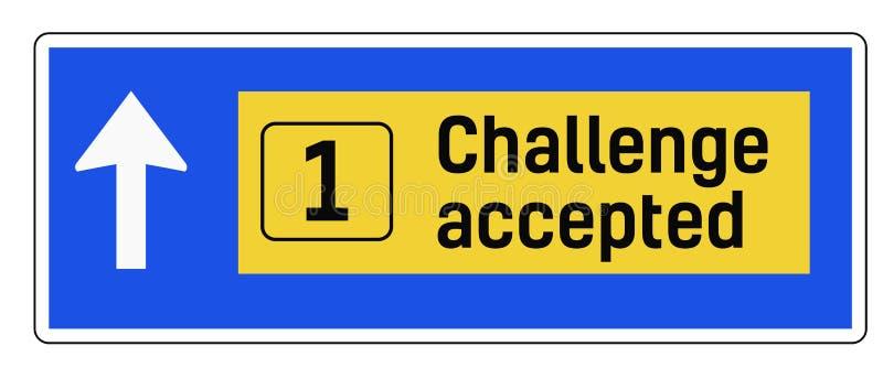 Herausforderung geltendes Zeichen lizenzfreie abbildung