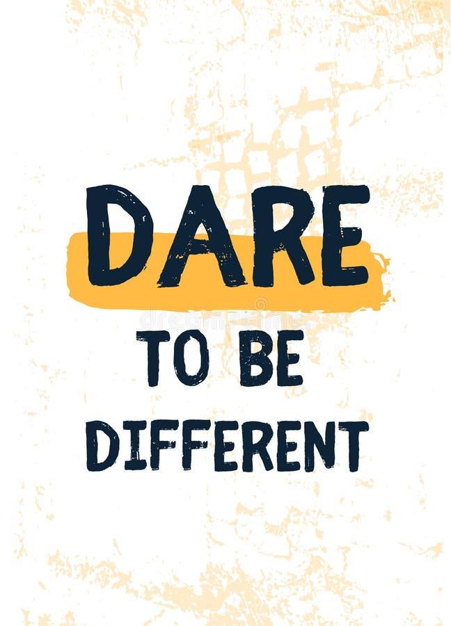 Herausforderung, zum unterschiedlich zu sein Inspirierend Plakatmotivzitat Vektortypographiedesign Moderner Slogan stock abbildung