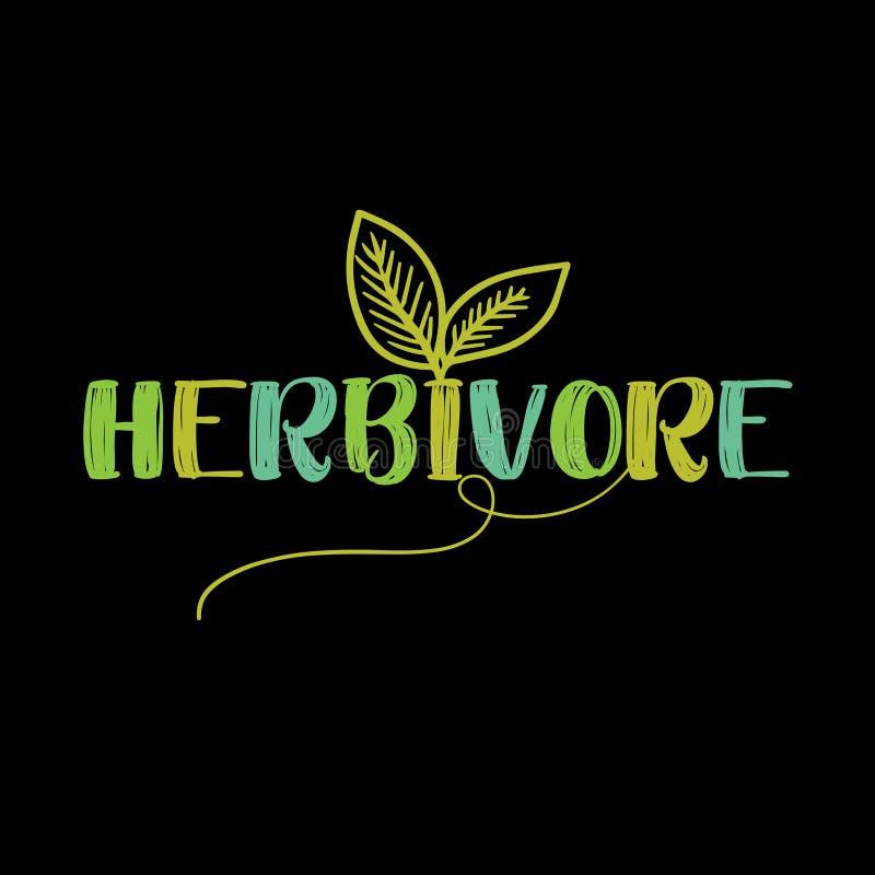 Herbivore - lustige Motivation des strengen Vegetariers vektor abbildung
