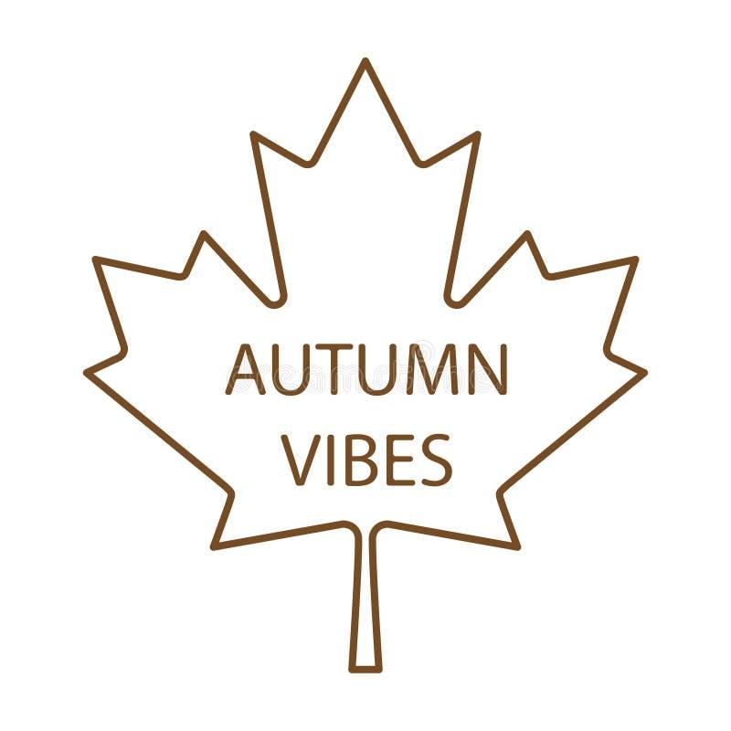 Herbstschwingungen geschrieben auf Ahornblattvektor lizenzfreie abbildung