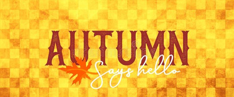 Herbstzeichen mit kariertem gelbem und braunem Landhintergrund und orange Ahornblatt- und Kursivhandschriftstypographie, die sagt lizenzfreie abbildung