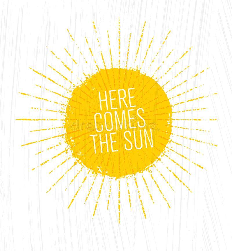 Here Comes The Sun. Whimsical Rough Summer Illustration On Grunge Background vector illustration