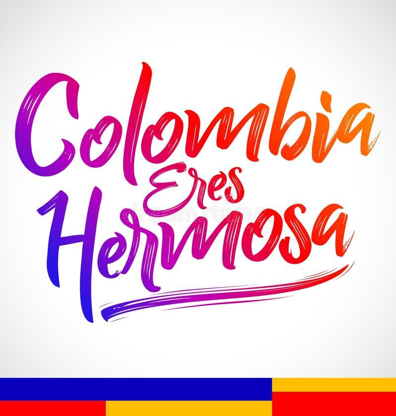 Hermosa de los eres de Colombia, Colombia usted es texto español hermoso ilustración del vector