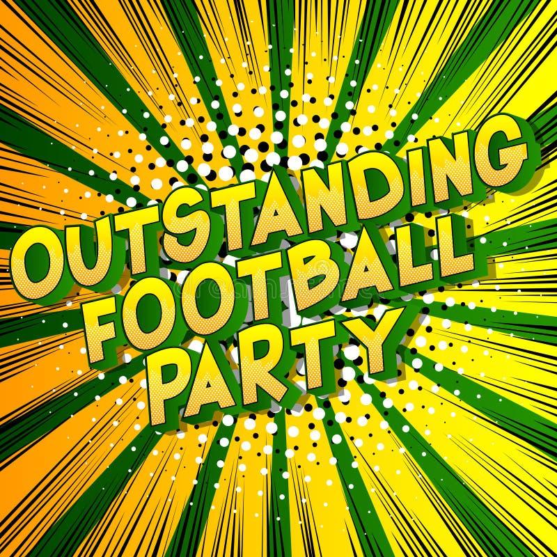 Hervorragende Fußball-Partei - Comic-Buch-Artwörter stock abbildung