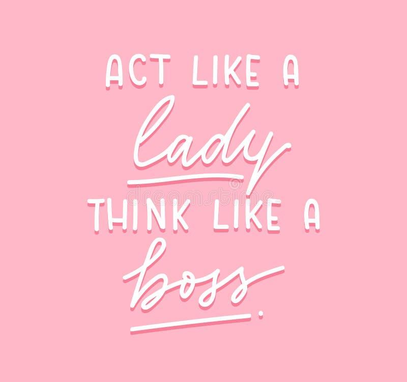 Het Akte zoals een dame denkt als een chef- Vector-affiche met het van letters voorzien I vector illustratie