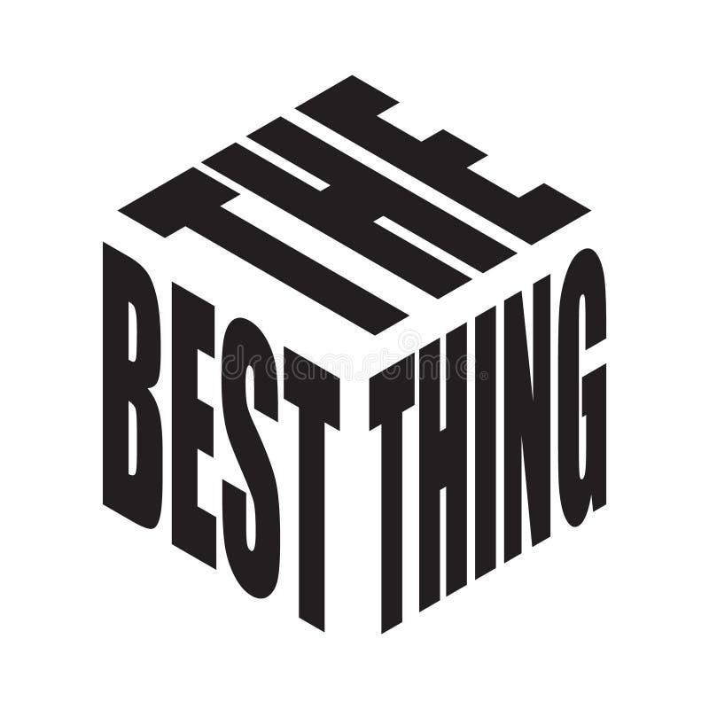 Het beste ding De eenvoudige t-shirt van de tekstslogan Grafische uitdrukkingenvector voor affiche, sticker, kledingsdruk, groetk royalty-vrije illustratie