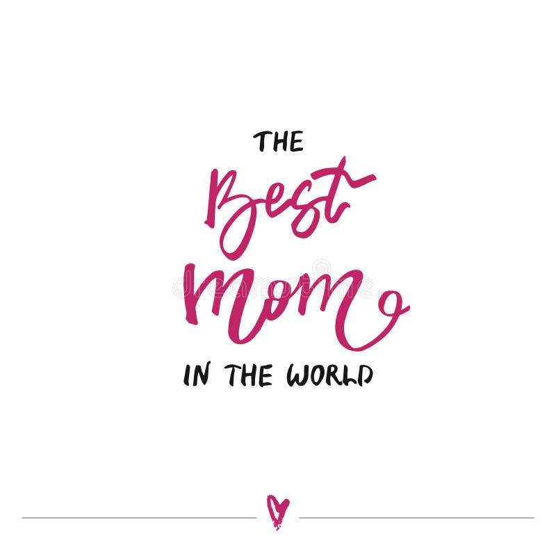 Het beste mamma in de wereld - het met de hand geschreven van letters voorzien De Groetkaart van de moeder` s Dag royalty-vrije illustratie