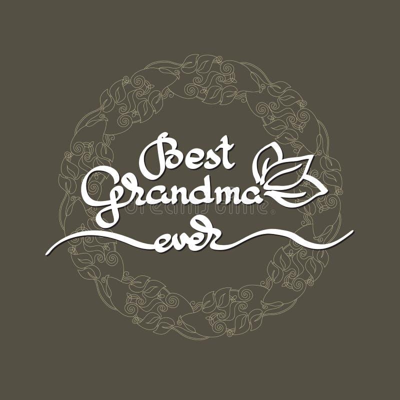 Het beste Oma ooit met de hand geschreven van letters voorzien Het embleem van de grootoudersdag vector illustratie
