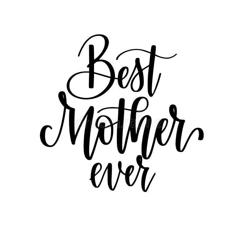 Het beste ontwerp van de Mamma ooit vectorkalligrafie Affiches, groetkaart, Moederdag vector illustratie