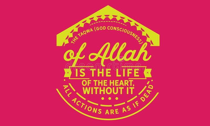 Het bewustzijn van de taqwagod van Allah is het leven van het hart royalty-vrije illustratie