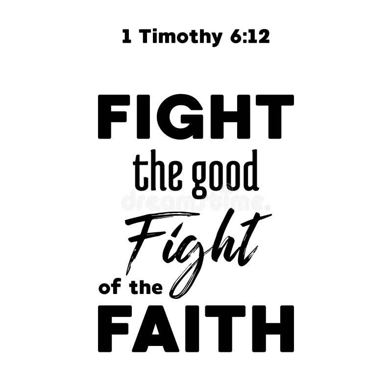 Het bijbelcitaat, bestrijdt de goede strijd van timoteegras, typografie voor p stock illustratie