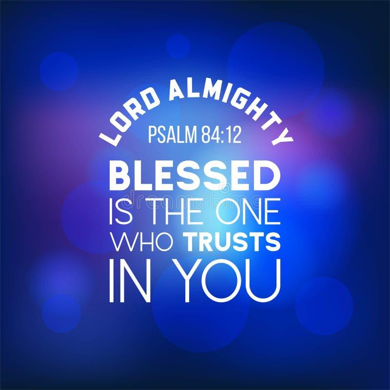 Het bijbelcitaat van psalm84:12, almachtige Lord, zegent is  vector illustratie