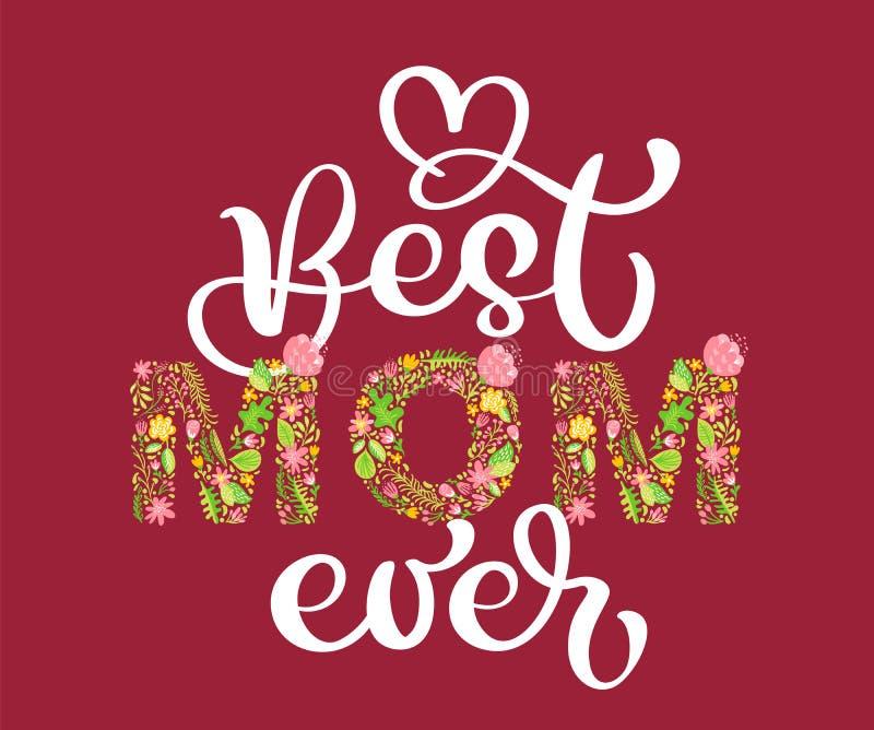 Het bloemen Beste Mamma van de de zomertekst ooit Vectorillustratiehand getrokken Hoofd In hoofdletters met bloemen en bladeren e royalty-vrije illustratie