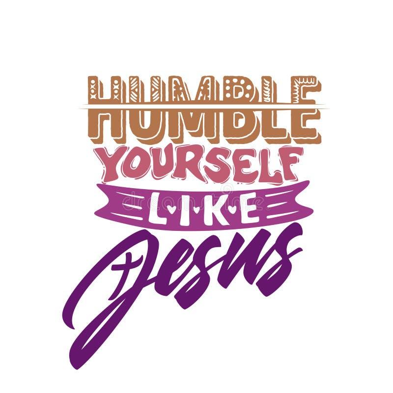 Het christelijke typografie, van letters voorzien en illustratie Bescheiden houdt zelf van Jesus stock illustratie
