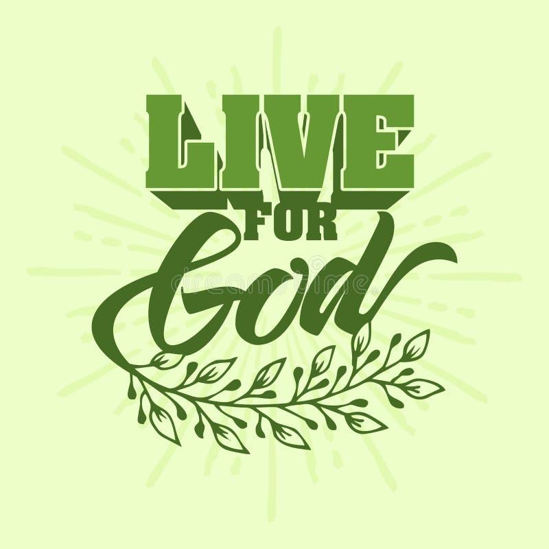 Het christelijke typografie, van letters voorzien en illustratie Leef voor God royalty-vrije illustratie