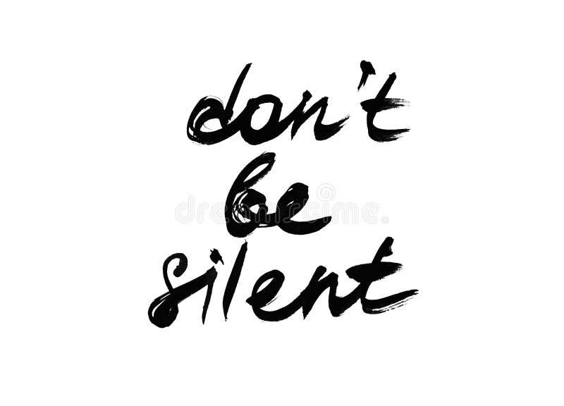 Het citaat niet stil is stock fotografie