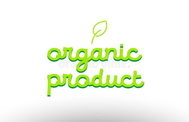 het concept van het biologisch productwoord met groen het pictogrambedrijf D van het bladembleem stock illustratie