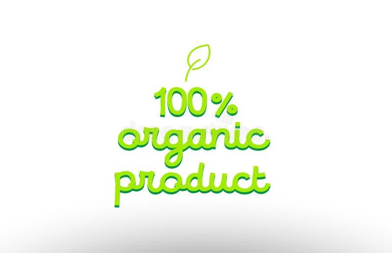 100% het concept van het biologisch productwoord met het groene pictogram van het bladembleem comp vector illustratie
