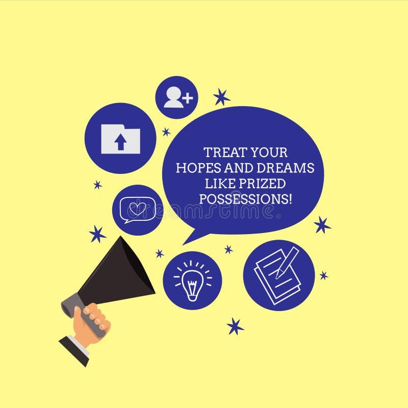 Het conceptuele hand het schrijven tonen behandelt Uw Hoop en Dromen zoals Gewaardeerd Bezit Bedrijfsfoto demonstratiewaarde vector illustratie