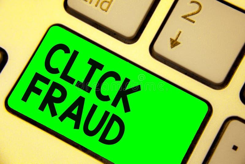 Het conceptuele hand het schrijven tonen klikt Fraude Bedrijfsfoto demonstratiepraktijk van herhaaldelijk het klikken op reclame  stock afbeeldingen