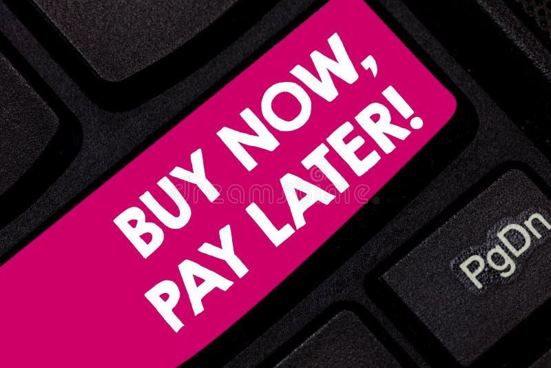 Het conceptuele hand het schrijven tonen koopt nu Loon later Het Krediet van de bedrijfsfototekst om de tijd van de dingenbetalin stock afbeelding