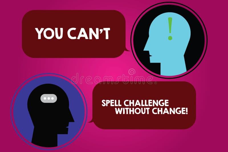 Het conceptuele hand het schrijven tonen u kan T Uitdaging zonder Verandering spellen De bedrijfsfototekst brengt veranderingen a stock illustratie