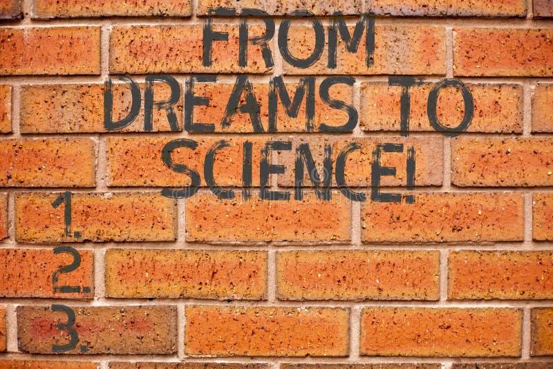 Het conceptuele hand het schrijven tonen van Dromen aan Wetenschap Bedrijfsfoto demonstratieverbeelding omgezet in werkelijkheid stock afbeeldingen