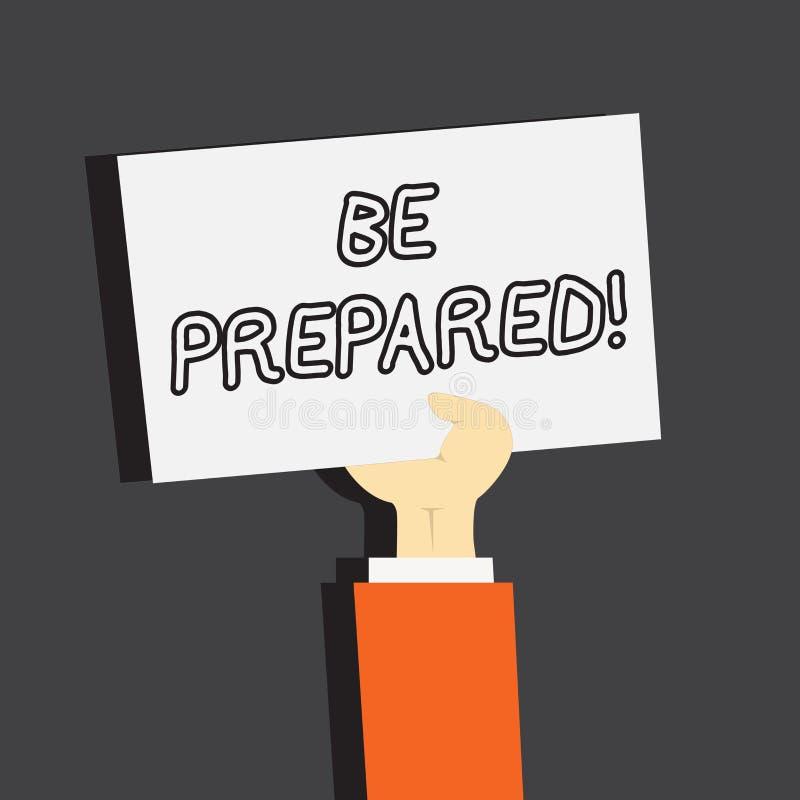 Het conceptuele hand het schrijven tonen wordt voorbereid Bedrijfsfoto die Verblijfs Klaar Bereid demonstreren om kans het Voorbe stock illustratie