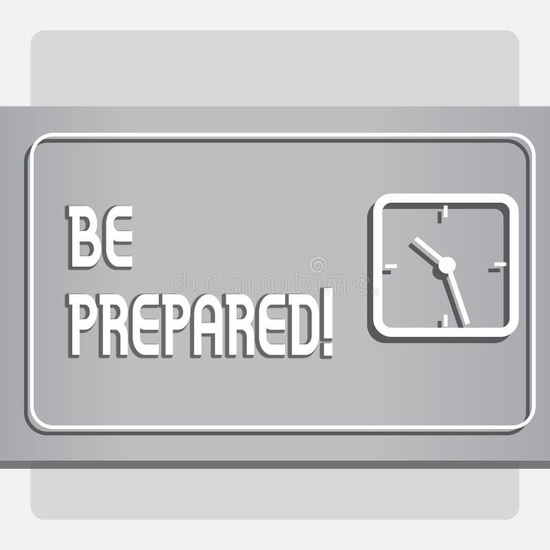 Het conceptuele hand het schrijven tonen wordt voorbereid Het Verblijfs Klaar Bereid van de bedrijfsfototekst om kans het Voorber stock illustratie