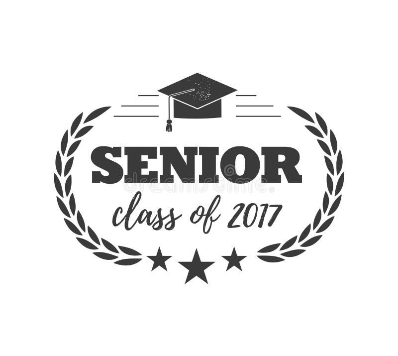Het embleemkenteken voor het een diploma behalen hogere klasse 2017, in zwarte isoleerde witte achtergrond, ontwerp voor de gradu royalty-vrije illustratie