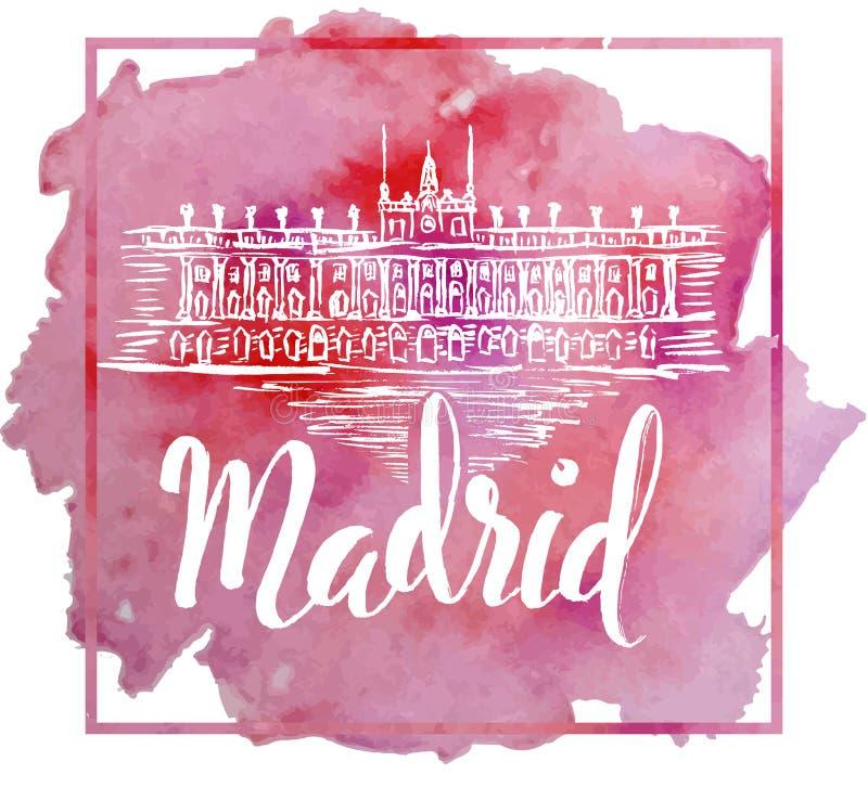 Het etiket van Madrid met hand getrokken Royal Palace van Madrid, van letters voorziend Madrid op waterverfachtergrond stock illustratie