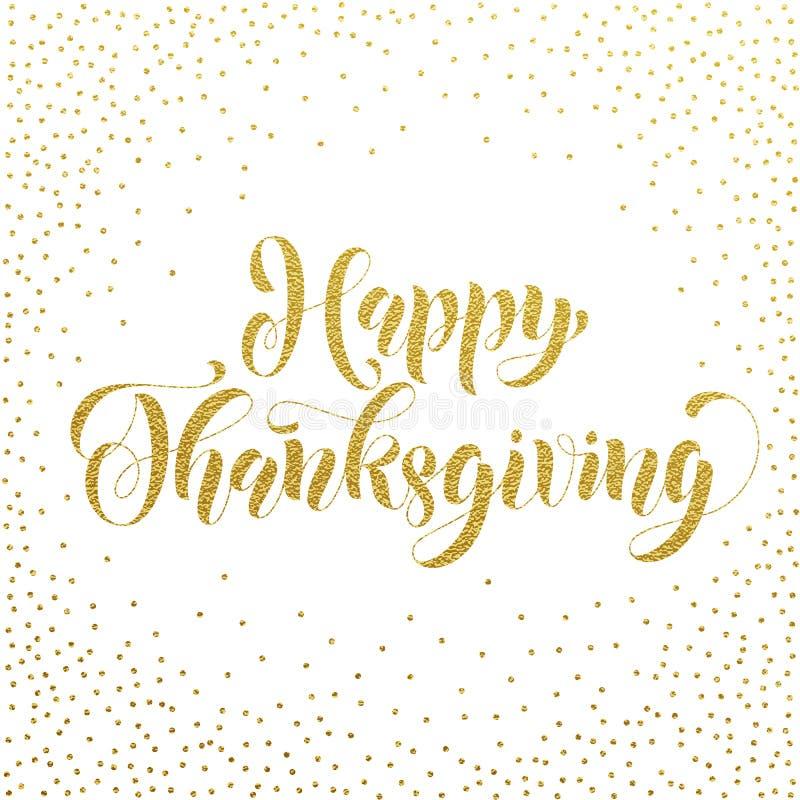 Het gelukkige Dankzeggingsgoud schittert groetkaart vector illustratie
