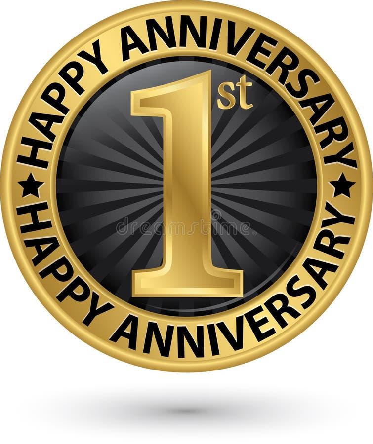 Het gelukkige gouden etiket van de het 1st jaarverjaardag, vector royalty-vrije illustratie