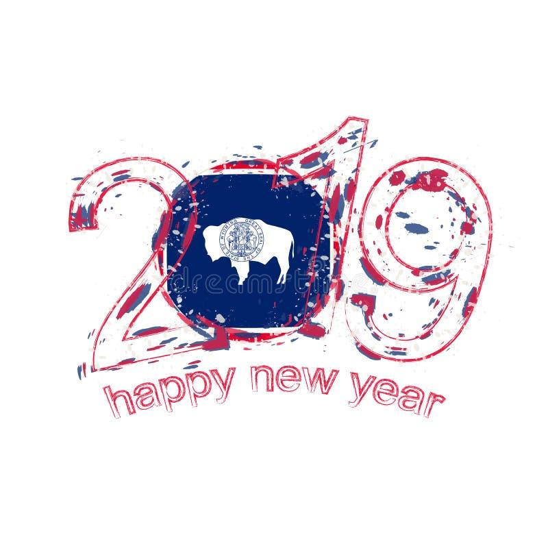 Het gelukkige Nieuwe Jaar van 2019 met vlag van de Staat van Wyoming de V.S. Vakantie grung stock illustratie