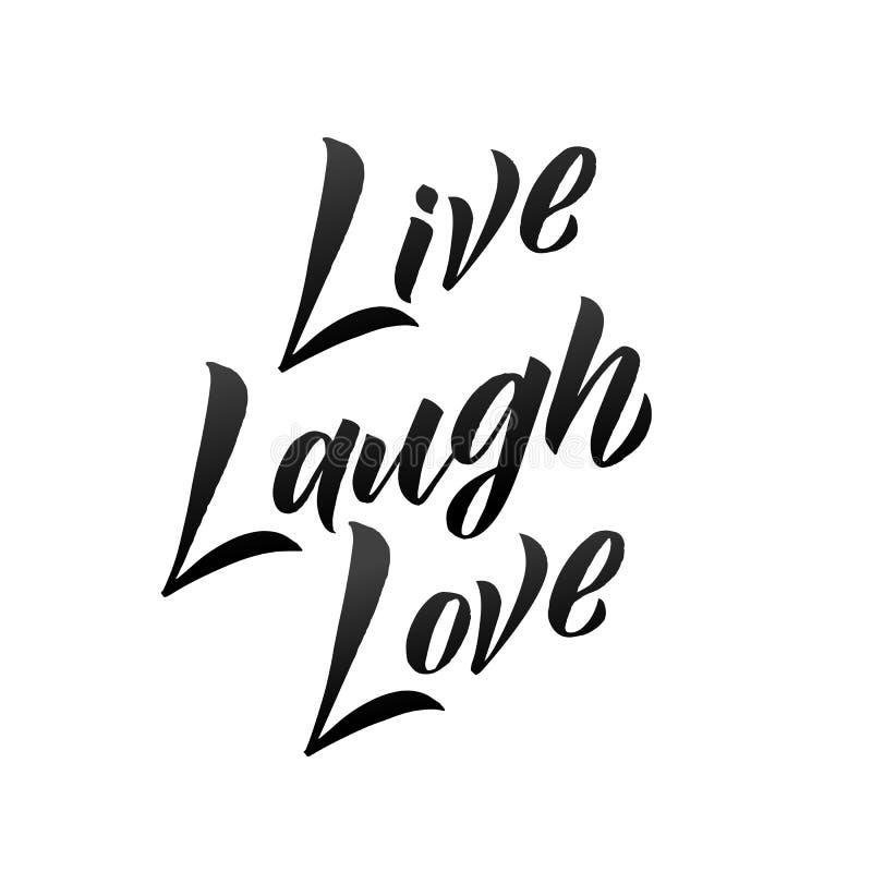 Het getrokken vector van letters voorzien van Live Laugh Love hand Ge?soleerdj op witte achtergrond stock illustratie