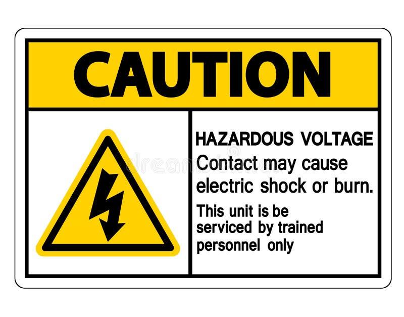 Het gevaarlijke Voltagecontact mag Elektrische schok of Brandwondteken op Witte Achtergrond veroorzaken vector illustratie