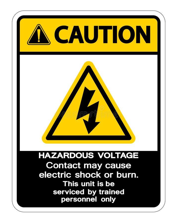 Het gevaarlijke Voltagecontact mag Elektrische schok veroorzaken of het Brandwondteken isoleert op Witte Achtergrond, Vectorillus stock illustratie