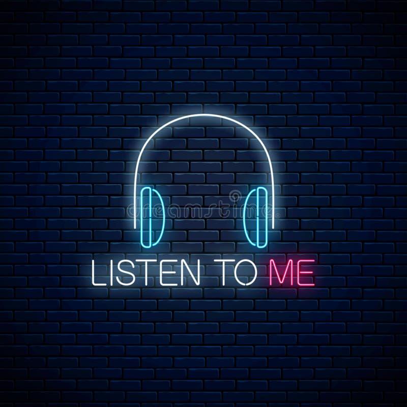 Het gloeiende neonteken met hoofdtelefoons en luistert aan me slogan Vraag om te luisteren symbool met het toejuichen van inschri stock illustratie