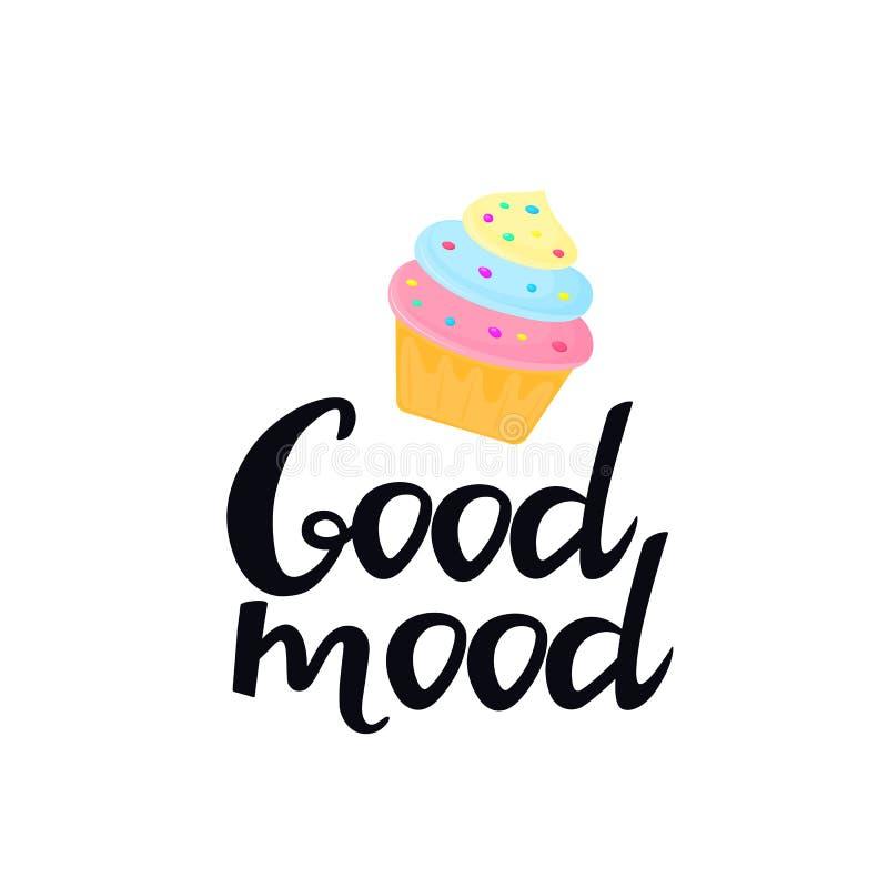 Het goede stemming hand getrokken van letters voorzien met room cupcake Kan als t-shirtontwerp worden gebruikt vector illustratie
