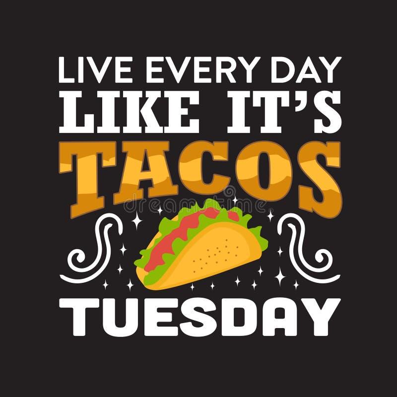 Het grappige Taco Citaat en zeggen goed voor uw drukinzameling royalty-vrije illustratie