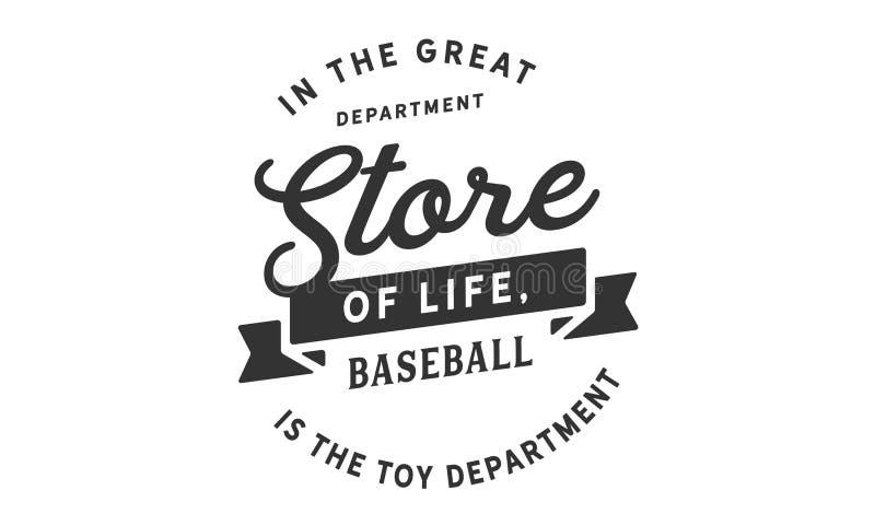In het grote warenhuis van het leven, is het honkbal de stuk speelgoed afdeling royalty-vrije illustratie