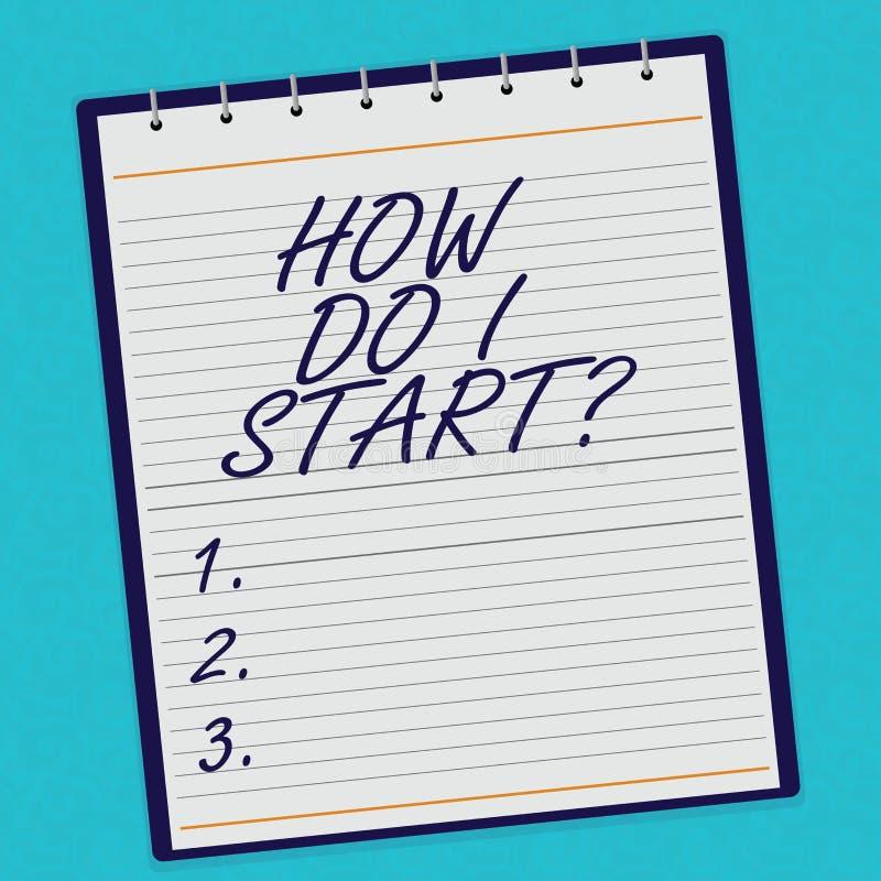 Het Hoe kan ikbegin van de handschrifttekst Het concept die het Vragen om raad in strategieën betekenen om een doel te verwezenli stock foto