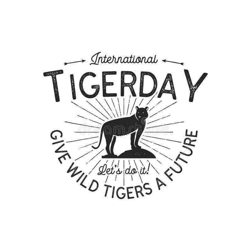 Het internationale embleem van de tijgerdag Wild dierlijk kentekenontwerp Uitstekend hand getrokken typografieembleem van tigerda vector illustratie