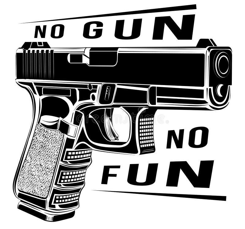 Het kanon vectorillustratie van pistoolglock kaliber 9 Het embleem van het pistoolembleem Geen kanon geen pret stock illustratie